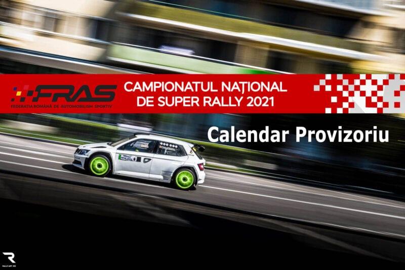 Calendar Provizoriu C.N de SuperRally 2021